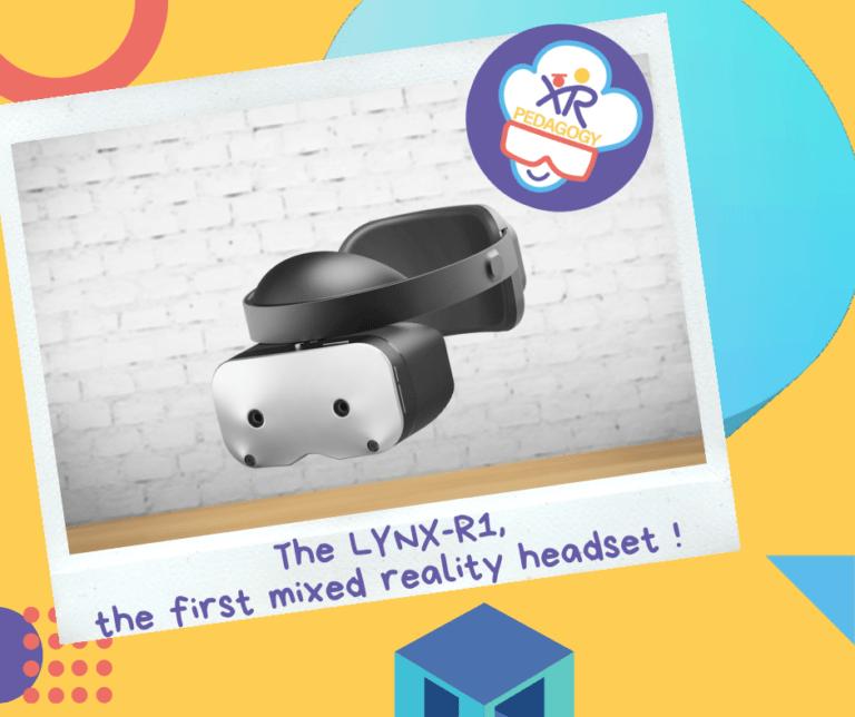 Les Lynx-R1, premier casque de réalité mixte !