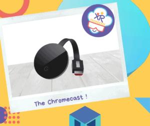 Le Chromecast
